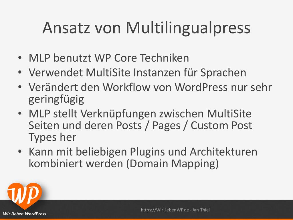Ansatz von Multilingualpress • MLP benutzt WP C...