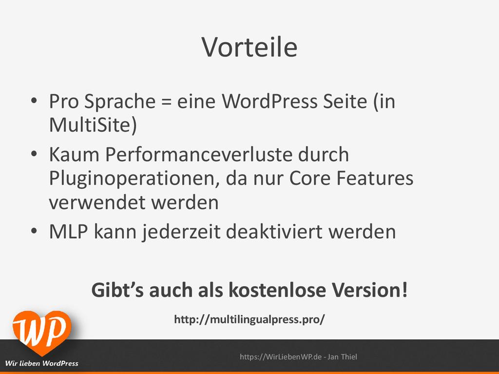 Vorteile • Pro Sprache = eine WordPress Seite (...