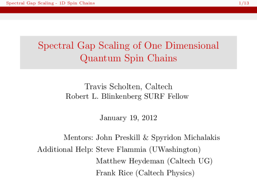 Spectral Gap Scaling - 1D Spin Chains 1/13 Spec...