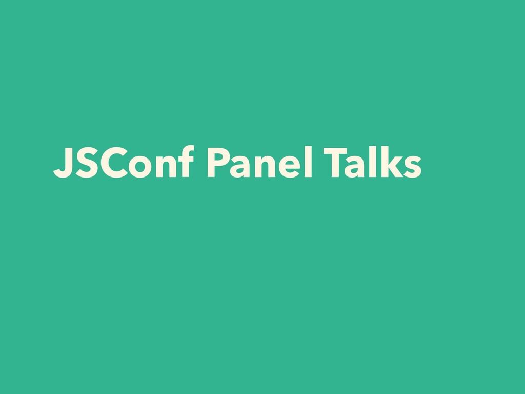 JSConf Panel Talks