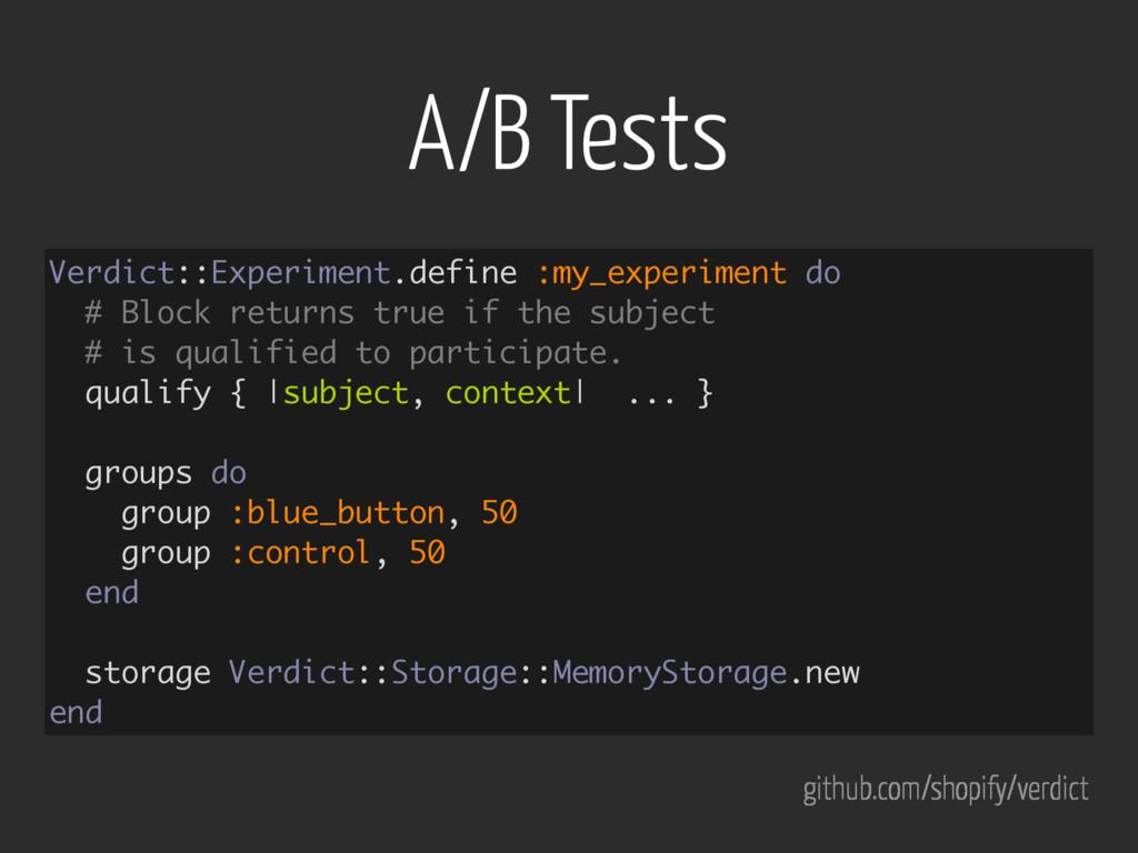 A/B Tests Verdict::Experiment.define :my_experi...