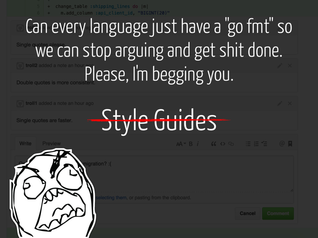 "Style Guides Can every language just have a ""go..."