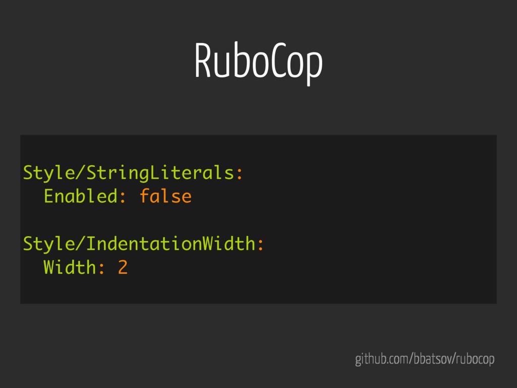 RuboCop github.com/bbatsov/rubocop Style/String...