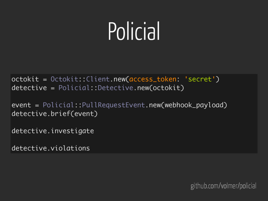 Policial octokit = Octokit::Client.new(access_t...