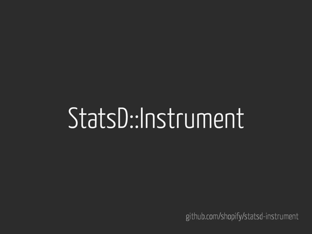 StatsD::Instrument github.com/shopify/statsd-in...