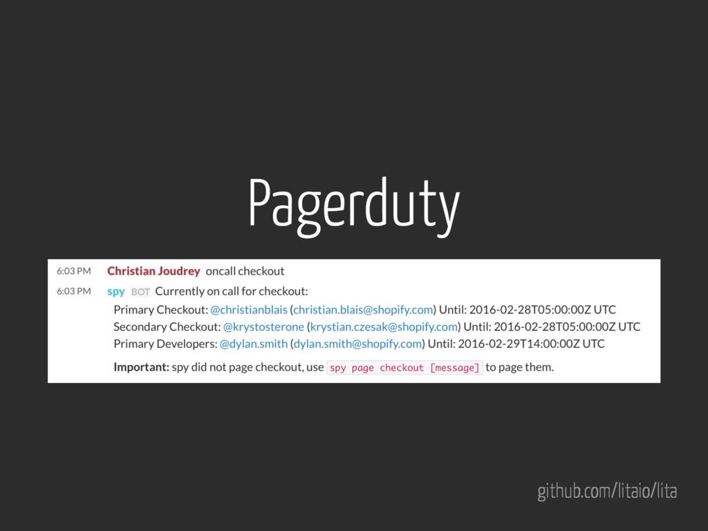 github.com/litaio/lita Pagerduty