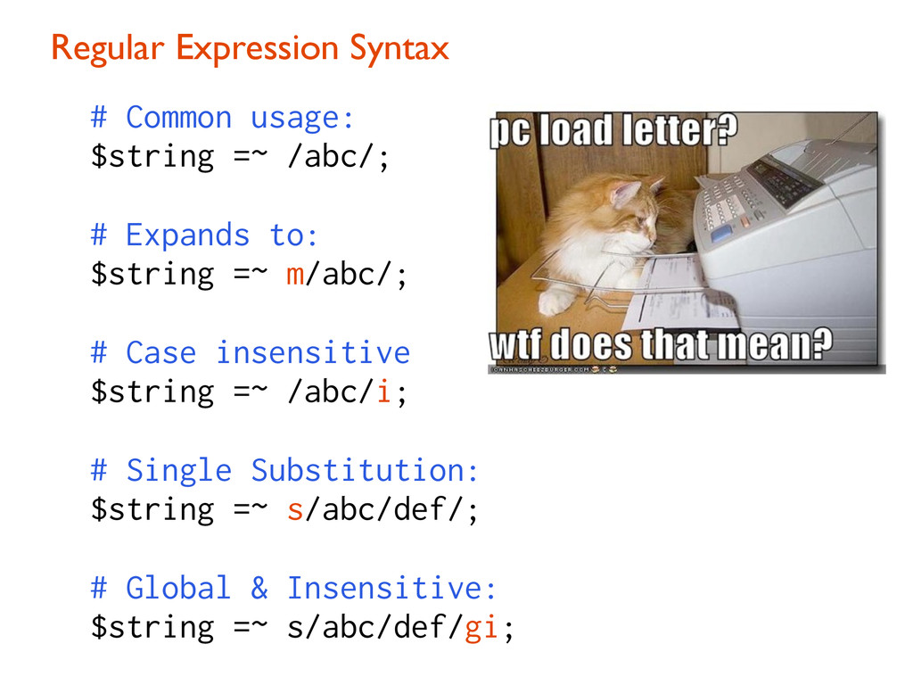 Regular Expression Syntax # Common usage: $stri...
