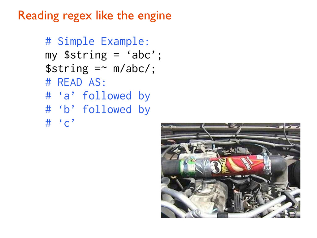 Reading regex like the engine # Simple Example:...