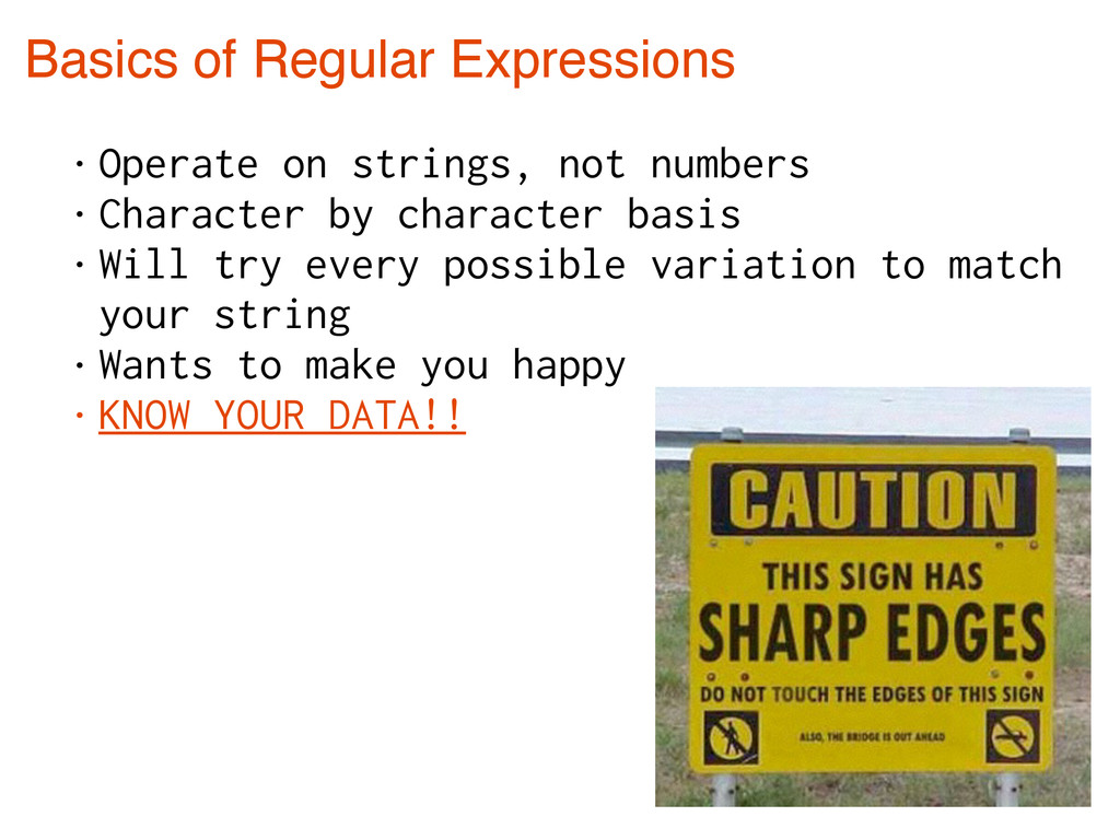 Basics of Regular Expressions • Operate on stri...