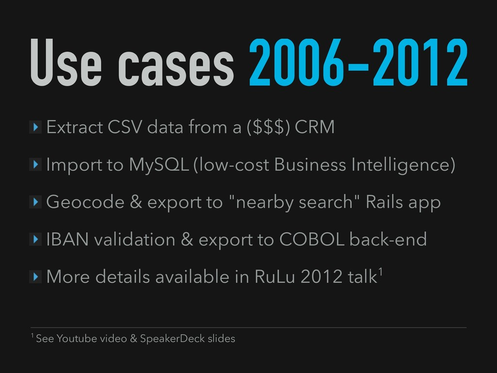 Use cases 2006-2012 Extract CSV data from a ($$...