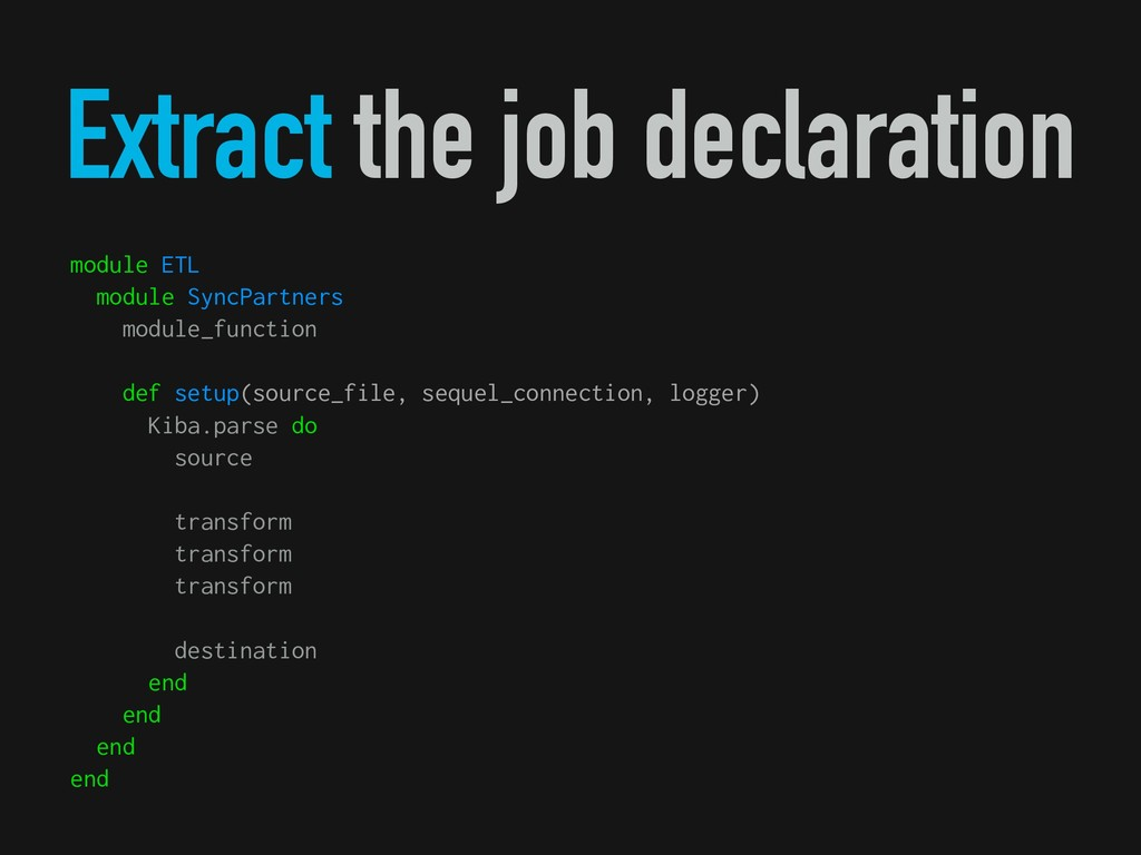 Extract the job declaration module ETL module S...
