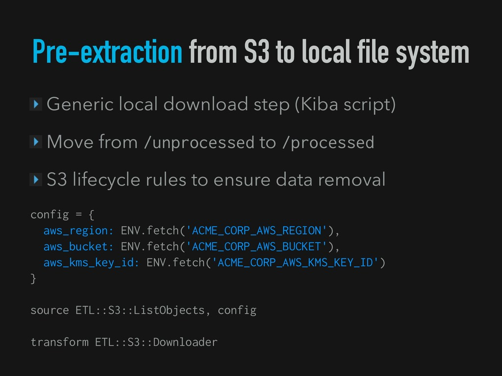 Pre-extraction from S3 to local file system Gen...