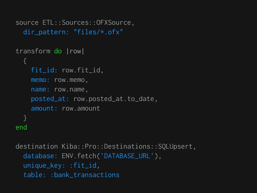 "source ETL::Sources::OFXSource, dir_pattern: ""f..."