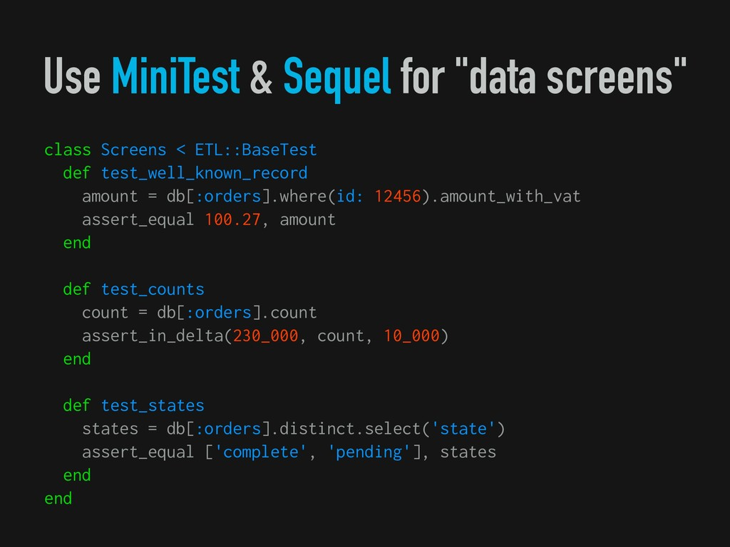 "Use MiniTest & Sequel for ""data screens"" class ..."