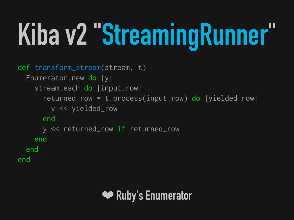 """Kiba v2 """"StreamingRunner"""" def transform_stream(..."""