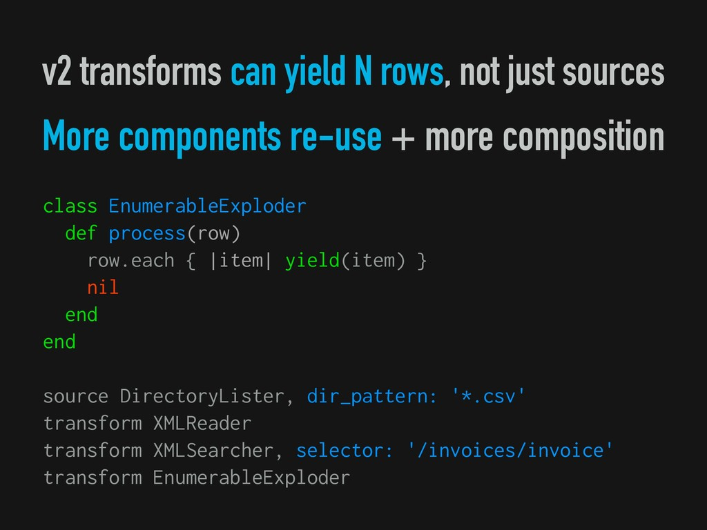 v2 transforms can yield N rows, not just source...