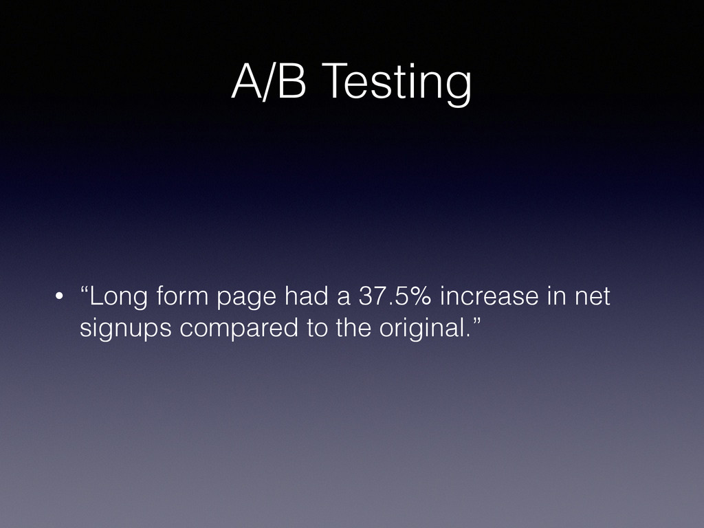 """A/B Testing • """"Long form page had a 37.5% incre..."""