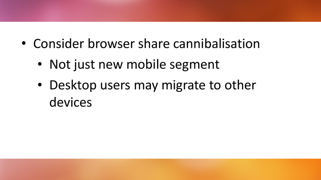 • Consider	
