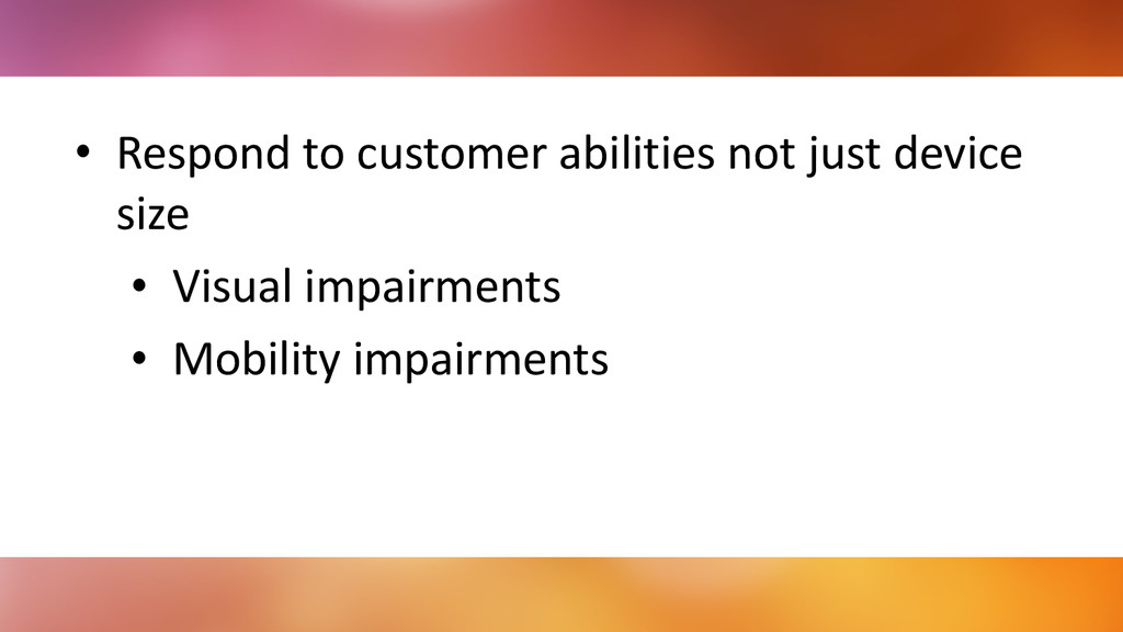 • Respond	