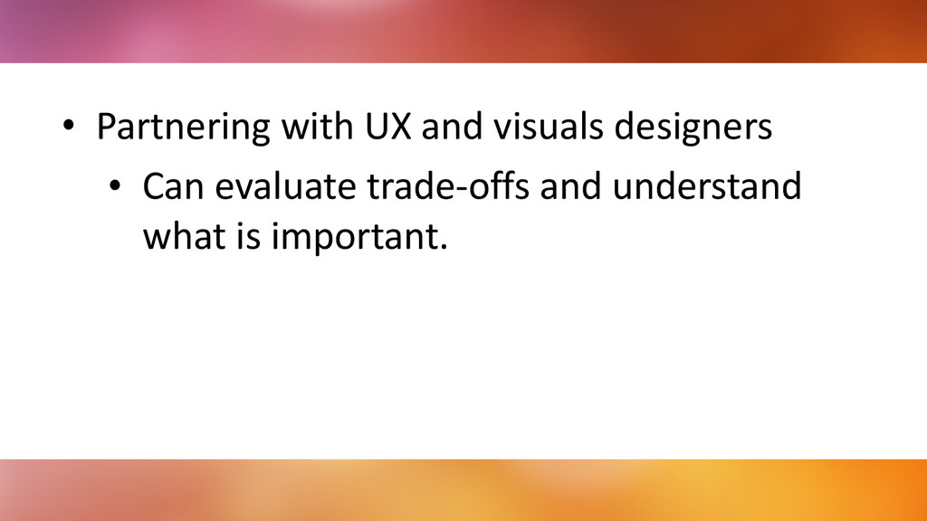 • Partnering	