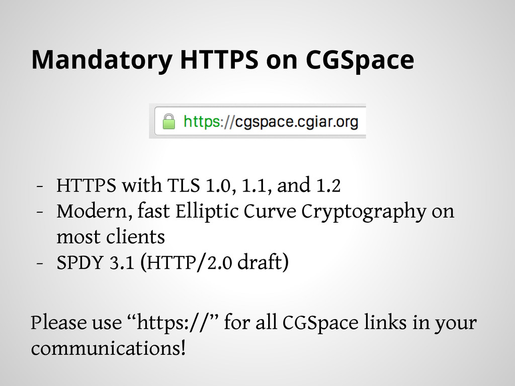 Mandatory HTTPS on CGSpace - HTTPS with TLS 1.0...