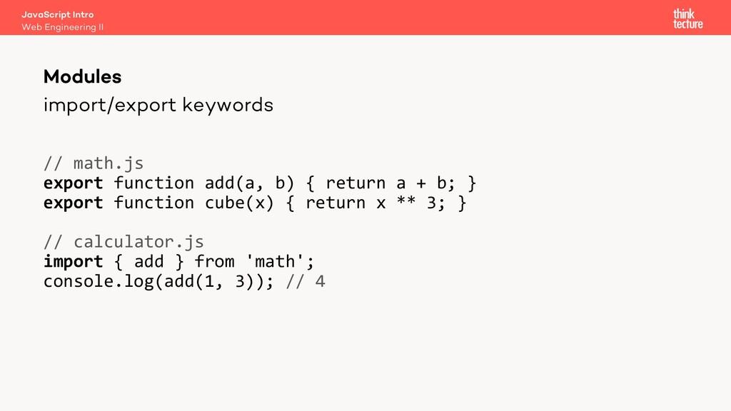 import/export keywords Modules Web Engineering ...