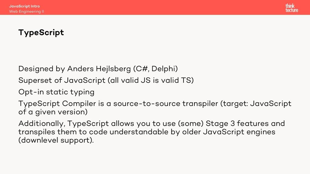Designed by Anders Hejlsberg (C#, Delphi) Super...