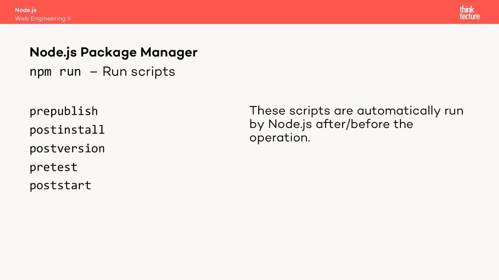 npm run – Run scripts prepublish postinstall po...