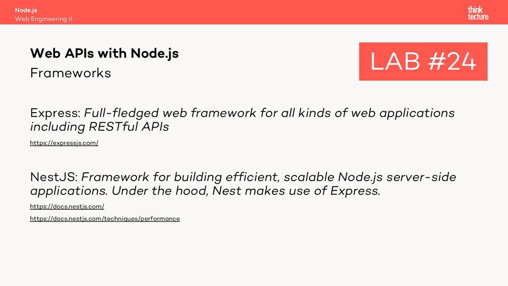 Frameworks Express: Full-fledged web framework ...