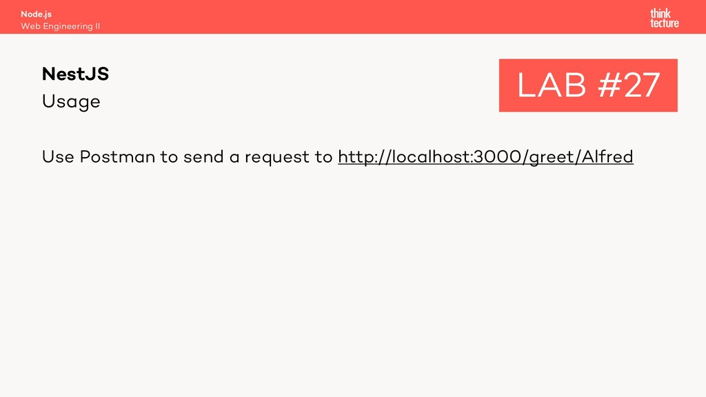 Usage Use Postman to send a request to http://l...