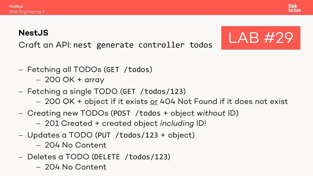 Craft an API: nest generate controller todos - ...