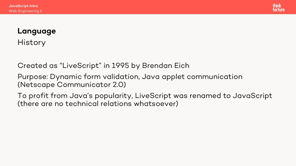 """History Created as """"LiveScript"""" in 1995 by Bren..."""