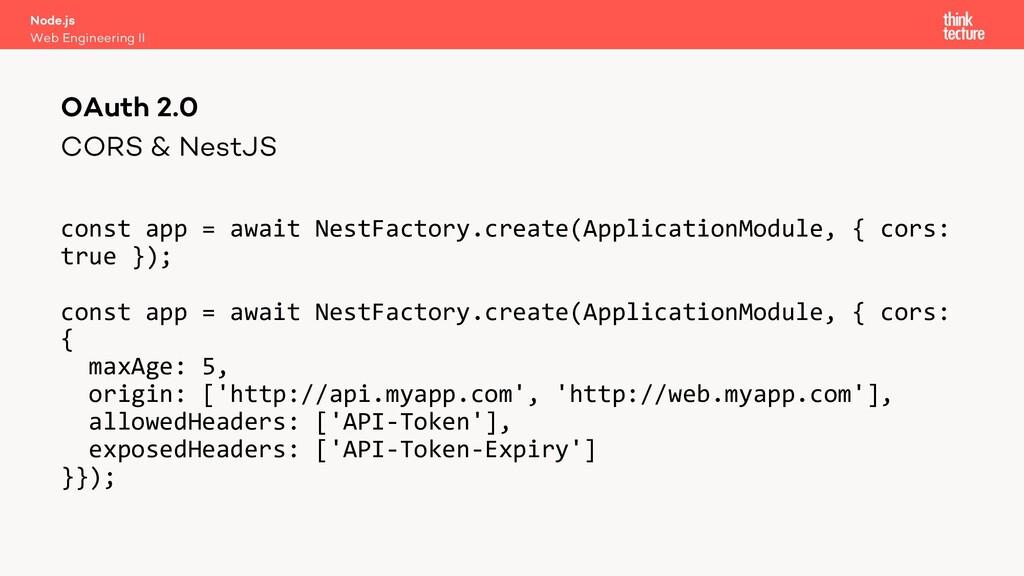 CORS & NestJS const app = await NestFactory.cre...