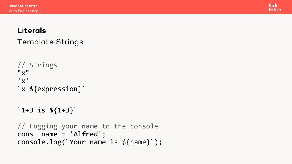 """Template Strings // Strings """"x"""" 'x' `x ${expres..."""
