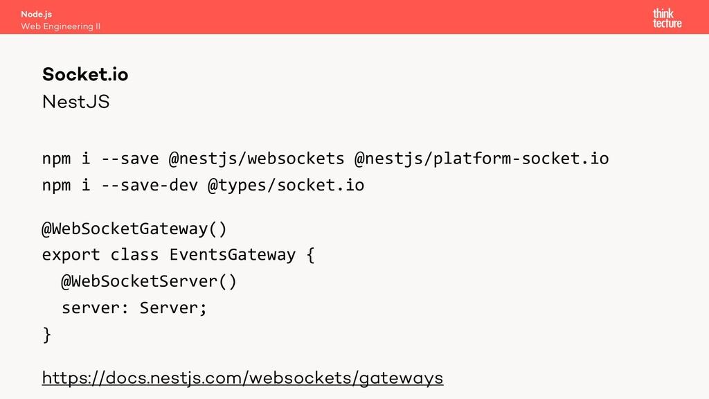 NestJS npm i --save @nestjs/websockets @nestjs/...