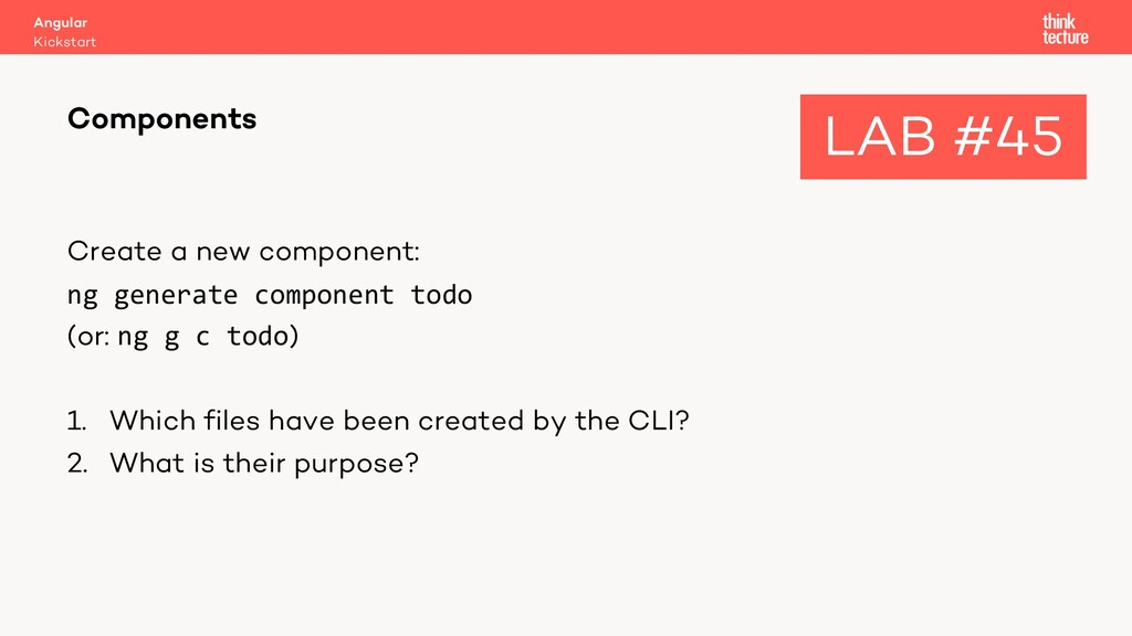 Create a new component: ng generate component t...