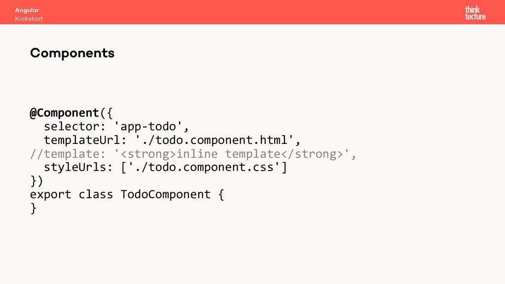 @Component({ selector: 'app-todo', templateUrl:...