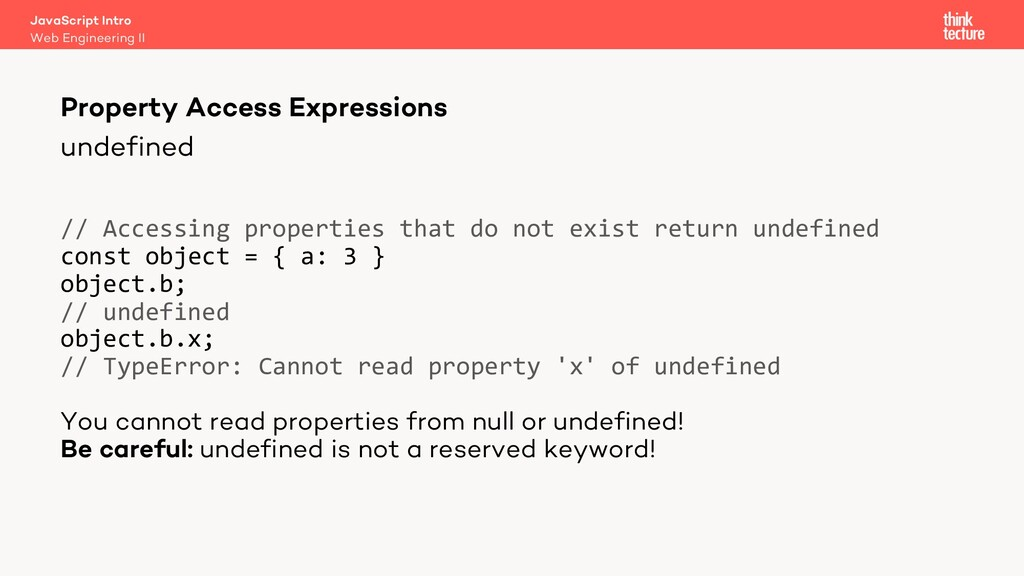 undefined // Accessing properties that do not e...