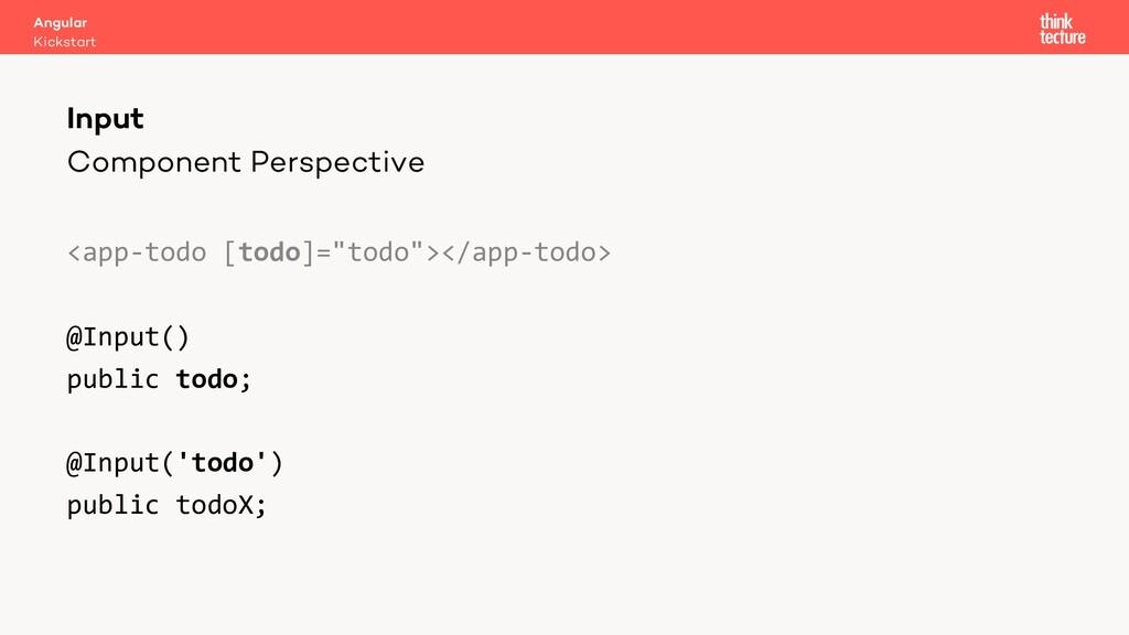 """Component Perspective <app-todo [todo]=""""todo""""><..."""