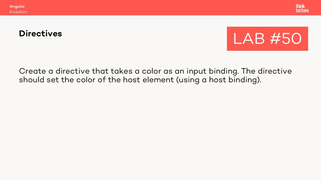 Create a directive that takes a color as an inp...