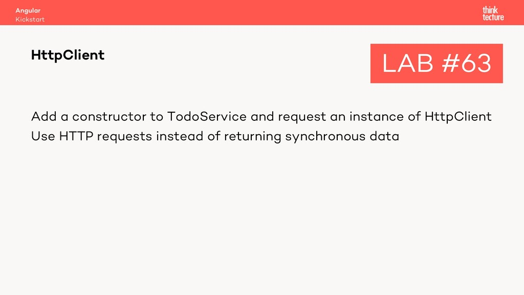 Add a constructor to TodoService and request an...