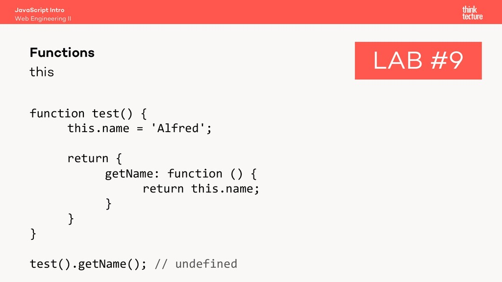 this function test() { this.name = 'Alfred'; re...