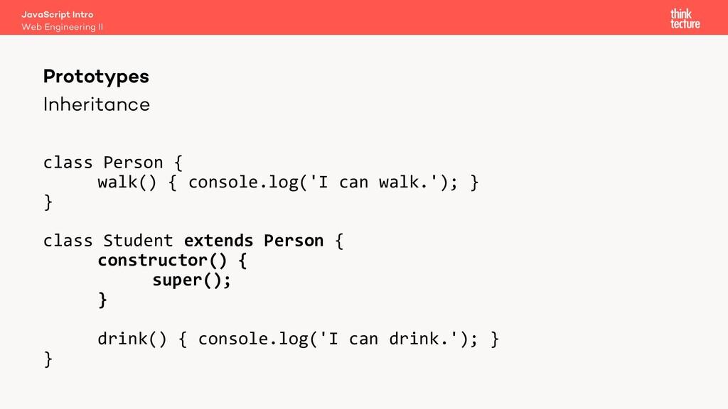 Inheritance Prototypes Web Engineering II JavaS...