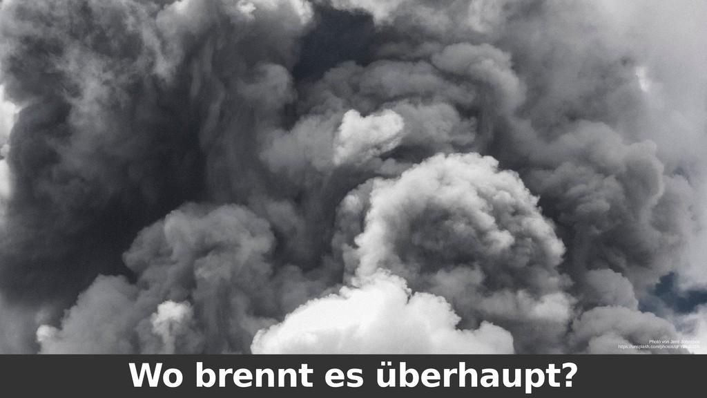 Wo brennt es überhaupt? Photo von Jens Johnsson...