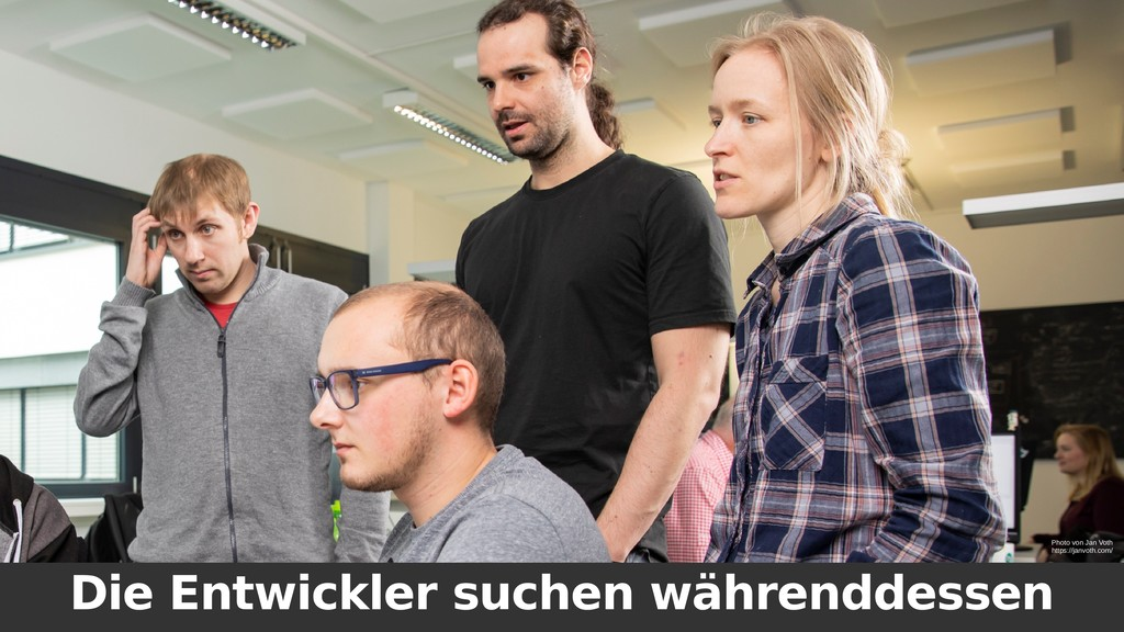 Die Entwickler suchen währenddessen Photo von J...