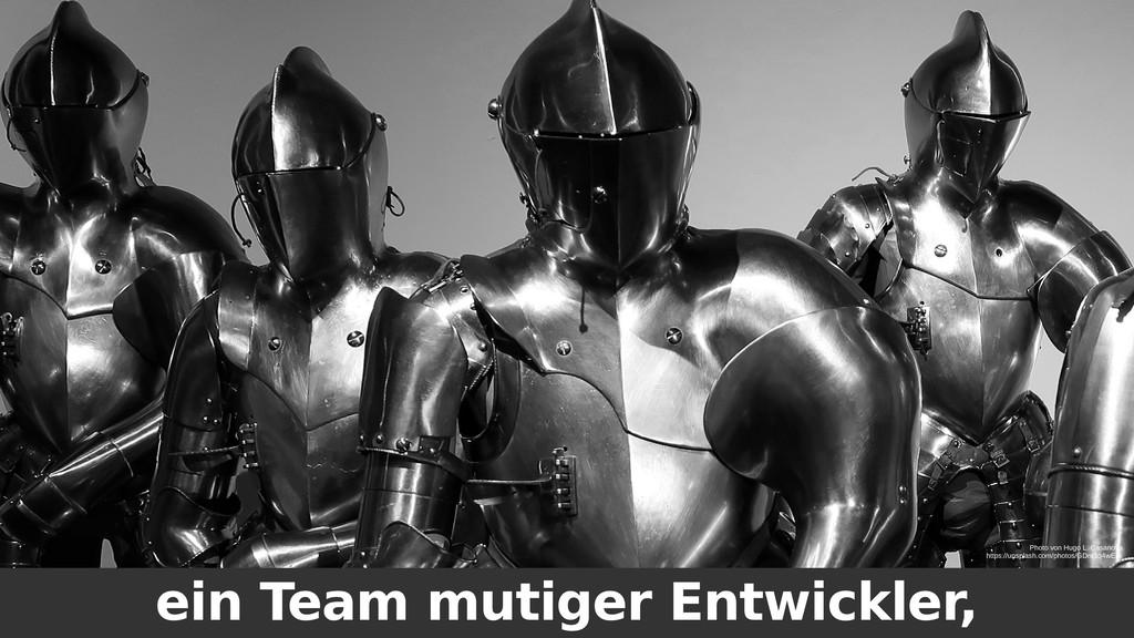 ein Team mutiger Entwickler, Photo von Hugo L. ...