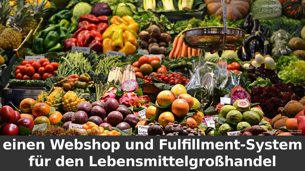 einen Webshop und Fulfillment-System für den Le...