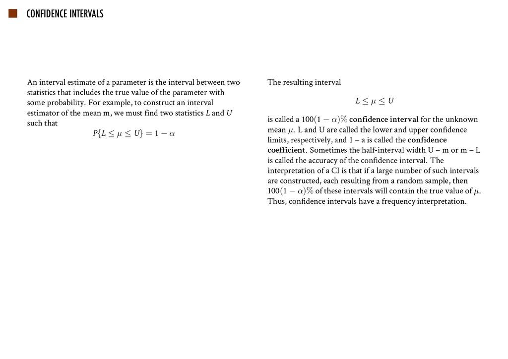 CONFIDENCE INTERVALS An interval estimate of a ...