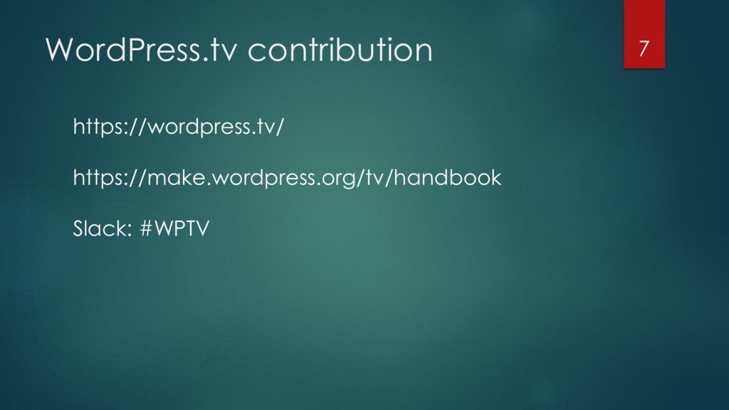WordPress.tv contribution 7 https://wordpress.t...