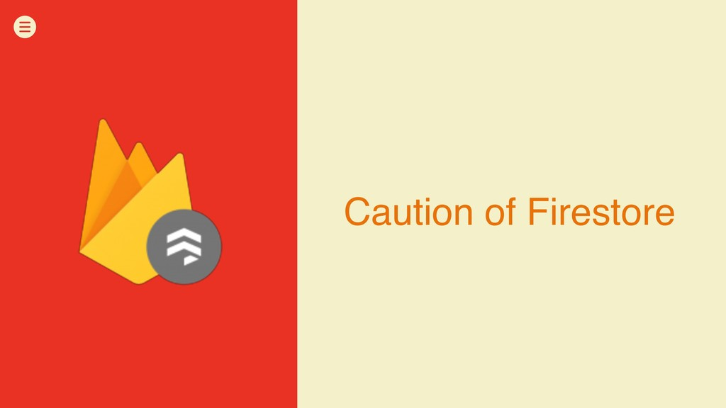 Caution of Firestore